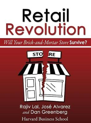 Retail Revolution: Will Your Brick-And-Mortar Store Survive? (Hardback)