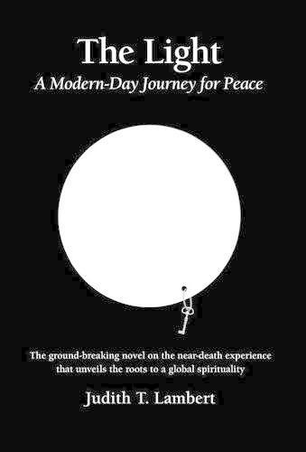 The Light: A Modern-Day Journey for Peace (Hardback)