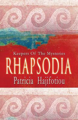 Rhapsodia: Keepers of the Mysteries (Paperback)