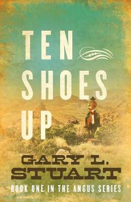 Ten Shoes Up - Book One of the Angus 1 (Paperback)