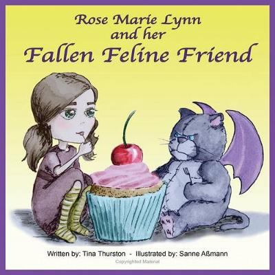 Rose Marie Lynn and Her Fallen Feline Friend (Paperback)