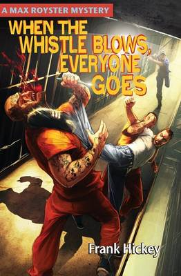 When the Whistle Blows, Everyone Goes (Paperback)