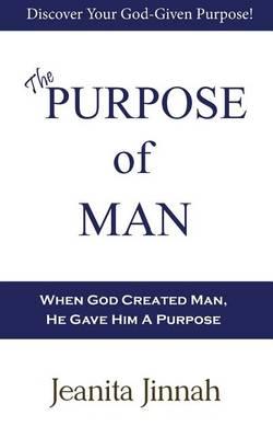 The Purpose of Man (Paperback)