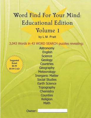 Word Find for Your Mind: Educational Edition - Volume 1 (Paperback)
