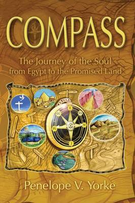 Compass: The Journey of the Soul from Egypt to the Promised Land (Paperback)
