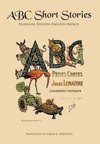 ABC Short Stories: Bilingual Edition: English-French (Hardback)
