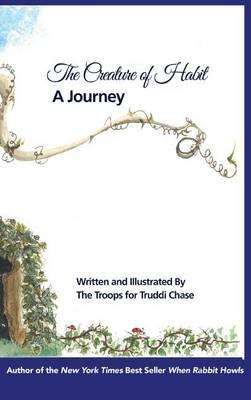 Creature of Habit, a Journey (Hardback)