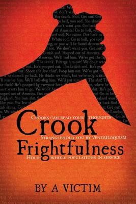 Crook Frightfulness (Paperback)