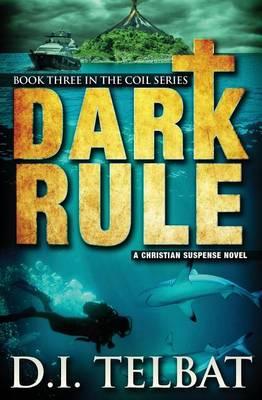 Dark Rule - Coil 3 (Paperback)