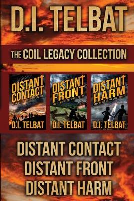 The COIL Legacy Collection: Distant Contact / Distant Front / Distant Harm (Paperback)
