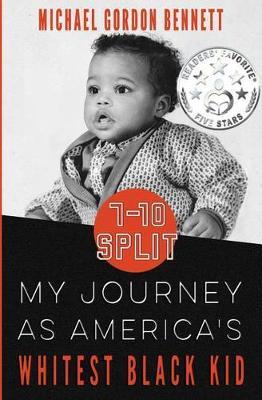 7-10 Split: My Journey as America's Whitest Black Kid (Paperback)