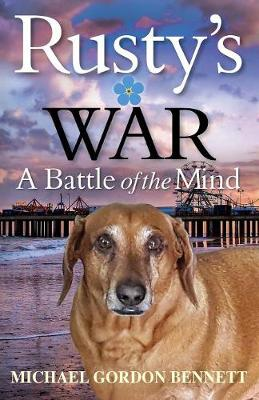 Rusty's War: A Battle of the Mind (Paperback)
