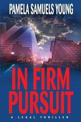 In Firm Pursuit - Vernetta Henderson 2 (Paperback)