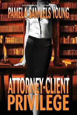 Attorney-Client Privilege - Vernetta Henderson 4 (Paperback)