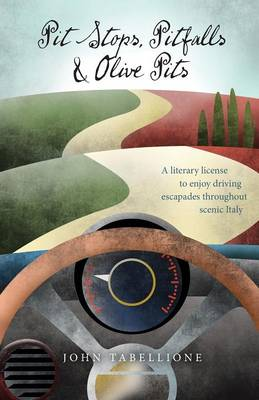 Pit Stops, Pitfalls and Olive Pits (Paperback)