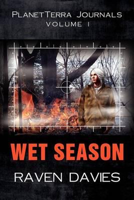 PlanetTerra Journals Volume I: Wet Season (Paperback)