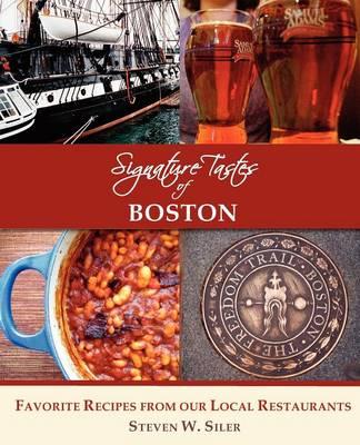 Signature Tastes of Boston (Paperback)