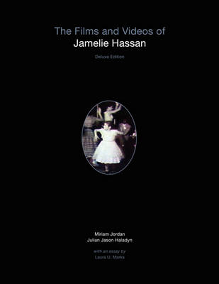 The Films and Videos of Jamelie Hassan [deluxe] (Paperback)