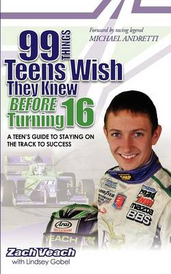 99 Things Teens Wish They Knew Before Turning 16 (Paperback)