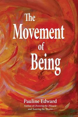 The Movement of Being (Paperback)