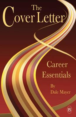 Career Essentials: The Cover Letter - Career Essentials (Paperback)