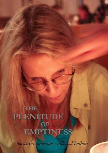 The Plenitude of Emptiness (Paperback)