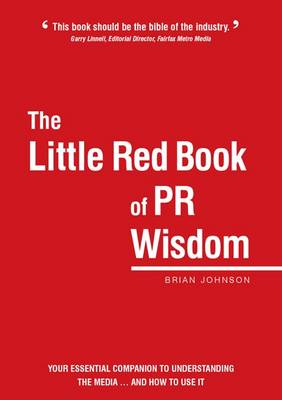 The Little Red Book of PR Wisdom (Paperback)