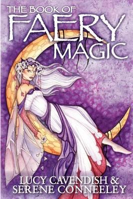 The Book of Faery Magic (Paperback)