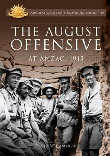 August Offensive at ANZAC 1915 (Paperback)