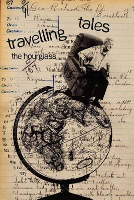Travelling Tales: The Hourglass (Paperback)