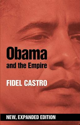 Obama And The Empire (expanded Ed.) (Paperback)
