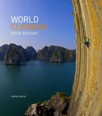 World Climbing: Rock Odyssey (Hardback)
