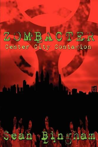 Zombacter: Center City Contagion (Paperback)