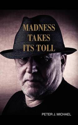 Madness Takes Its Toll (Paperback)