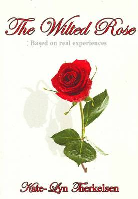 The Wilted Rose (Paperback)