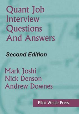 Quant Job Interview Questions and Answers (Second Edition) (Paperback)