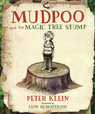 Mudpoo and the Magic Tree Stump (Hardback)