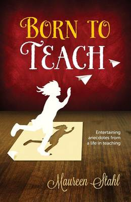 Born to Teach (Paperback)