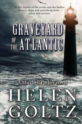 Graveyard of the Atlantic - A Mitchell Parker Crime Thriller 2 (Paperback)