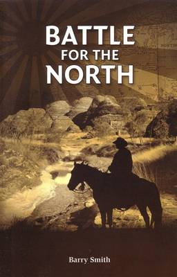Battle for the North [Kimberley Trilogy #2] (Paperback)