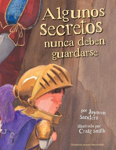 Algunos Secretos Nunca Deben Guardarse (Paperback)