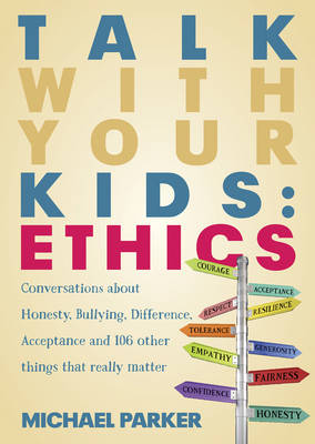 Talk with Your Kids: Ethics (Paperback)