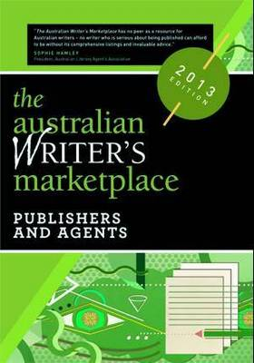 The Australian Writer's Marketplace: Publishers & Agents (Paperback)