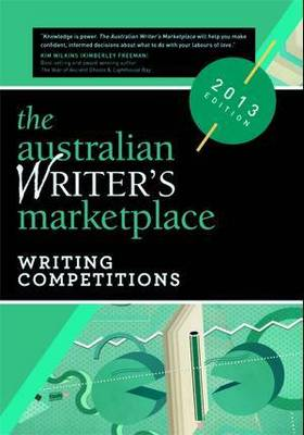The Australian Writer's Marketplace: Writing Competitions (Paperback)