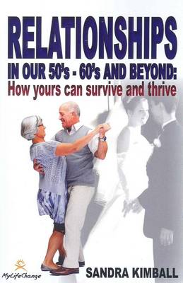 Relationships in Our 50s, 60s and Beyond (Paperback)