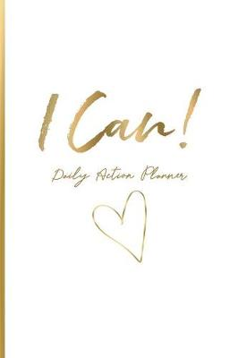 I Can: Daily Action Planner (Paperback)