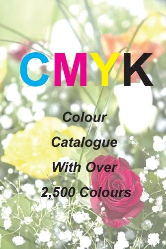 CMYK Quick Pick Colour Catalogue with Over 2500 Colours (Paperback)