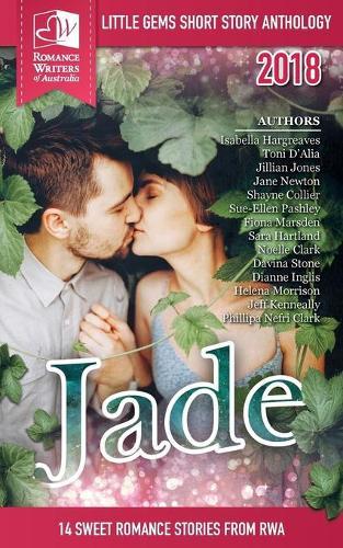 Jade: Little Gems 2018 Rwa Short Story Anthology (Paperback)