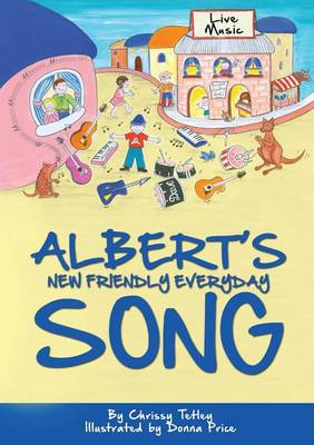Albert's New Friendly Everyday Song (Paperback)