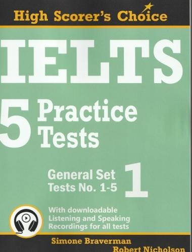 IELTS 5 Practice Tests, General Set 1: Tests No. 1-5 - High Scorer's Choice 2 (Paperback)
